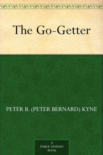 Amazon the go getter ebook peter b peter bernard kyne amazon the go getter ebook peter b peter bernard kyne kindle store fandeluxe Gallery