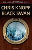 Black Swan by Chris Knopf front cover