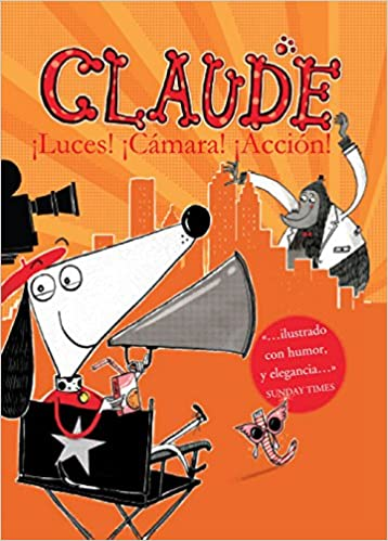Claude 07. Luces, cámara, ¡Acción!: Alex T. Nacionalidad: Britanico Smith: 9788468324012: Amazon.com: Books