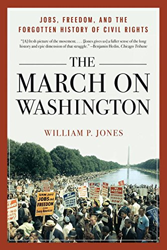 The March on Washington: Jobs, Freedom, and the Fo…