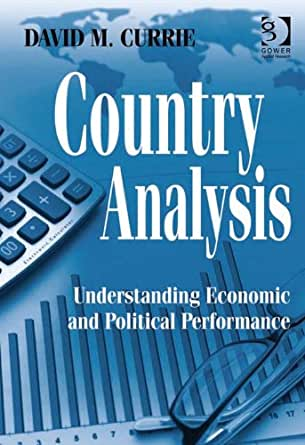 Amazon.com: Country Analysis: Understanding Economic and ...