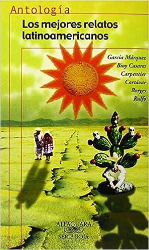 Los mejores relatos Latinoamericanos Juvenil Alfaguara ...