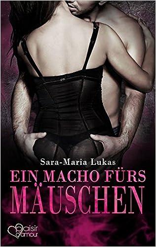 Ein Macho fürs Mäuschen Book Cover