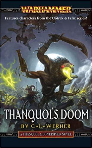 Thanquol's Doom (Thanquil and Boneripper) by Clint Werner (2011-09-27)