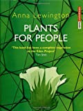 Plants for People, Anna Lewington, 1903919088