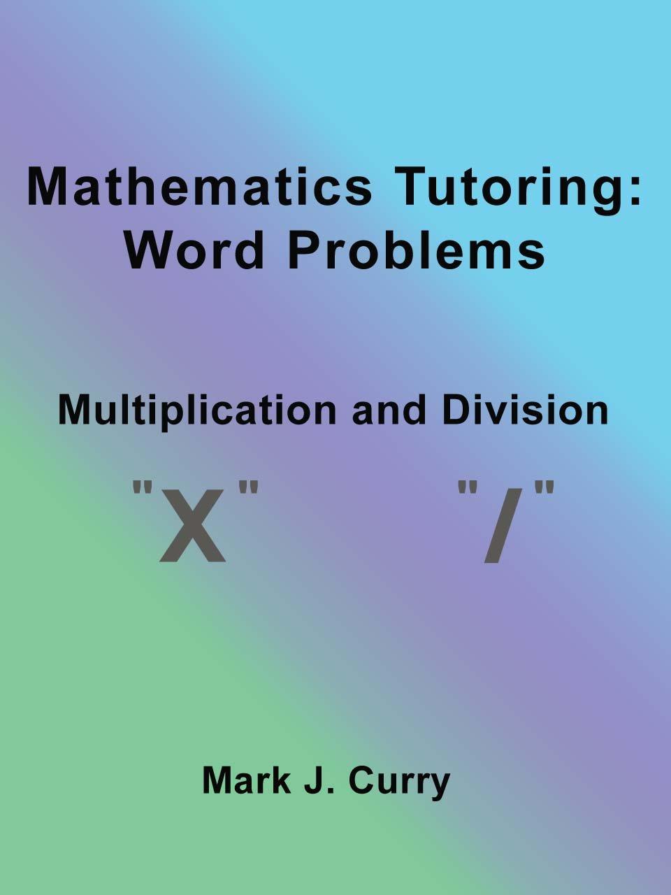 Amazon.com: Mathematics Tutoring: Word Problems - Multiplication and ...