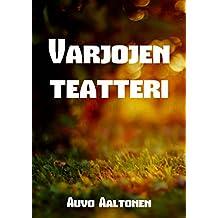 Varjojen teatteri (Finnish Edition)