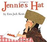 Jennie's Hat, Ezra Jack Keats, 0670036250