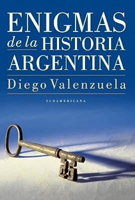 Enigmas de la historia argentina (Spanish Edition)