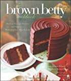 The Brown Betty Cookbook, Norrinda Brown Hayat and Linda Hinton Brown, 111814435X
