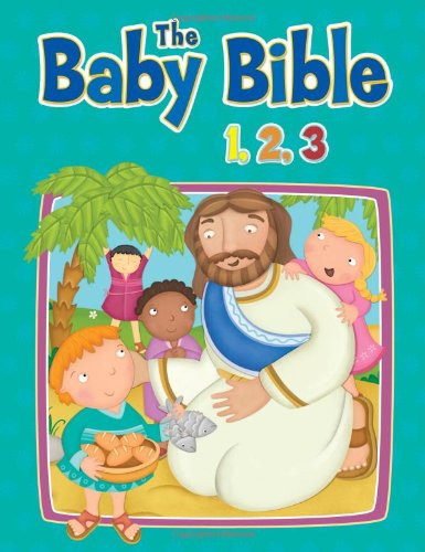 The Baby Bible 1,2,3 (The Baby Bible - Mall Stanford Stanford Store