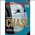 Chase: A BookShot: A Michael Bennett Story | James Patterson,Michael Ledwidge