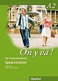 On y va ! A2 - Aktualisierte Ausgabe: On y va ! A2: Der Französischkurs / Sprachtrainer