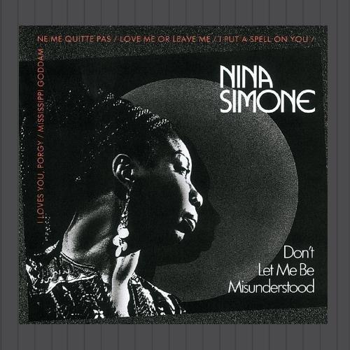 Don't Let Me Be Misunderstood By Nina Simone (2013-01-18)