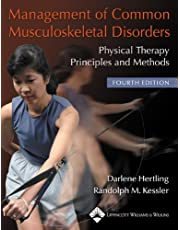Management of Common Musculoskeletal Disorders: Physical Therapy Principles and Methods