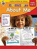 Doodleloops about Me, Grades PreK-2, Sandy Baker, 0768233291
