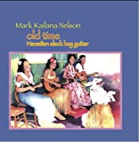 Old Time Hawaiian Slack Key Guitar