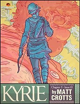 710c385045e Amazon.com  Kyrie  13 eBook  Matthew Crotts  Kindle Store