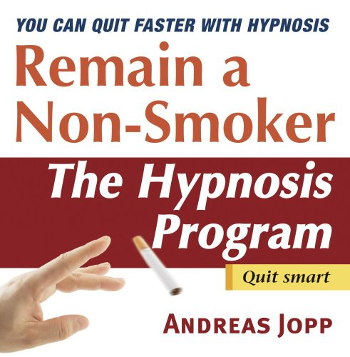 (Remain a Non-Smoker. Quit Smoking with Hypnosis)