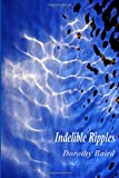 Indelible Ripples