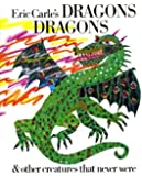 Eric Carle's Dragons, Dragons by Eric Carle (1991-09-18)