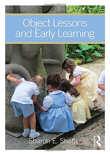 Early Lessons - Object Lessons and Early Learning