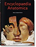 Encyclopaedia Anatomica: A Collection of Anatomical Waxes / Sammlung Anatomischer Wachse / Collection Des Cires Anatomiques (Bibliotheca Universalis)
