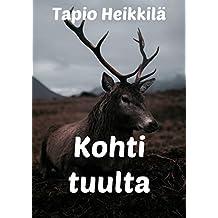Kohti tuulta (Finnish Edition)
