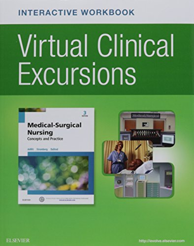 Virtual Clinical Excursions Online and Print Workbook for Medical-Surgical Nursing: Concepts and Practice, 3e by Saunders