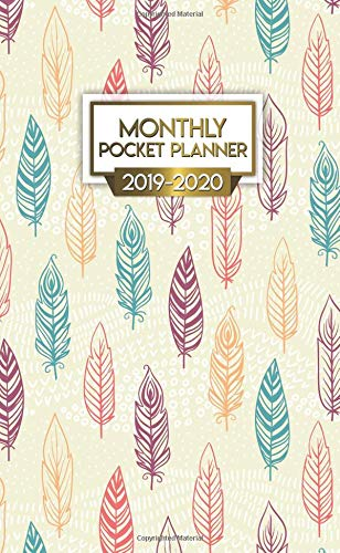 2019-2020 Monthly Pocket Planner: Nifty Tribal Ethnic Feathers Two-Year Monthly Pocket Planner with Phone Book, Password Log and Notebook. Cute Calendar, Organizer and Agenda.