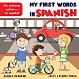 My First Words In Spanish: (Spanish books for kids)