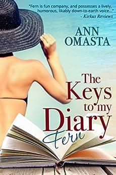The KEYS to my Diary ~ Fern by [Omasta, Ann]