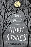 Image of Roald Dahl's Book of Ghost Stories