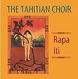 RAPA ITI by TAHITIAN CHOIR (2004-04-06)