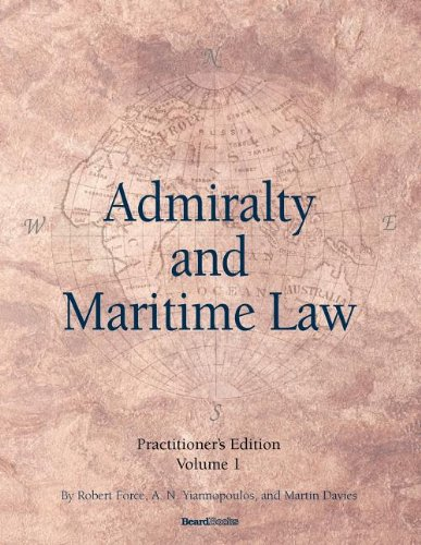 Admiralty and Maritime Law Volume 1