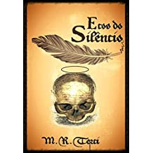 Ecos do Silêncio: Obra poética de M.R. Terci (Argol - 2000 - 2012)