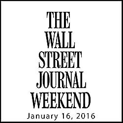 Weekend Journal 01-16-2016