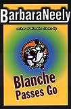 Blanche Passes Go