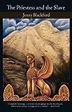 The Priestess and the Slave, Jenny Blackford, 0978514882