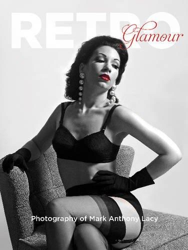 Retro Glamour Photography of Mark Anthony Lacy (Retro-glamour)