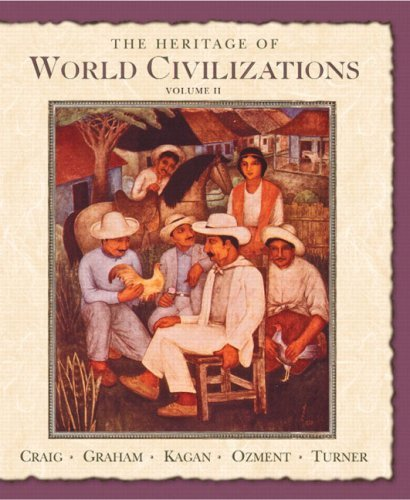 Tree Hall Graham (The Heritage of World Civilizations: Volume Two since 1500 (7th Edition) by Albert M. Craig (2005-03-26))