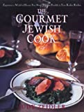 The Gourmet Jewish Cook, Judy Zeidler, 0688166261