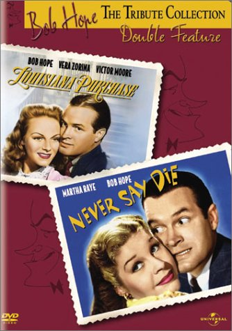 Bob Hope Tribute Collection - Louisiana Purchase / Never Say Die Double Feature