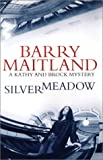 Silvermeadow: A Kathy and Brock Mystery (Kathy and Brock Mysteries)