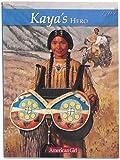 Kaya's Hero, Janet Beeler Shaw, 1584854286
