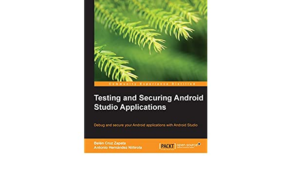 Testing and Securing Android Studio Applications (English ...