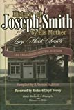 History of Joseph Smith by His Mother: THE UNABRIDGED ORIGINAL VERSION with ADDED ROUGH DRAFT By Lucy Mack Smith (2005)