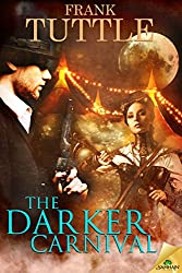 The Darker Carnival (The Markhat Files)