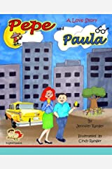Pepe and Paula: A Love Story (Spanish Edition) Paperback