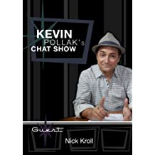 Kevin Pollak's Chat Show - Nick Kroll